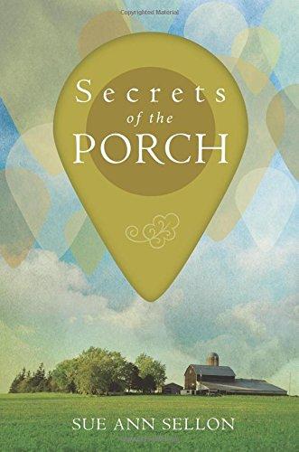 Secrets of the Porch: Sellon, Sue Ann