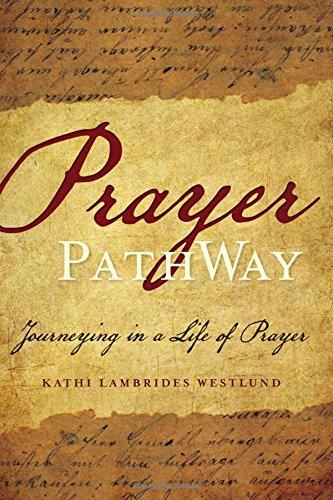 Prayer Pathway: Journeying in a Life of Prayer (Hardback)