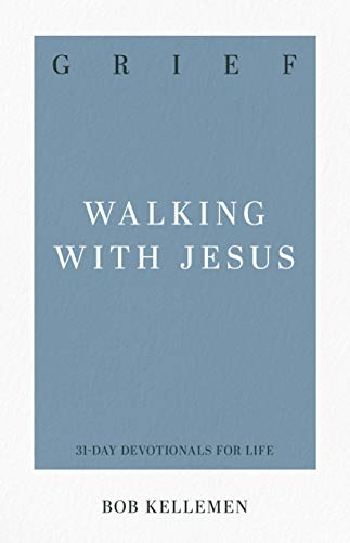 9781629954912: Grief: Walking with Jesus (31-Day Devotionals for Life)