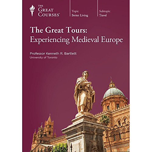 9781629970127: The Great Tours: Experiencing Medieval Europe