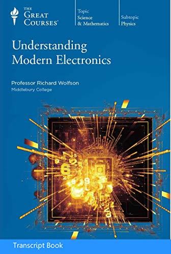 9781629970806: Understanding Modern Electronics (Transcript Book)