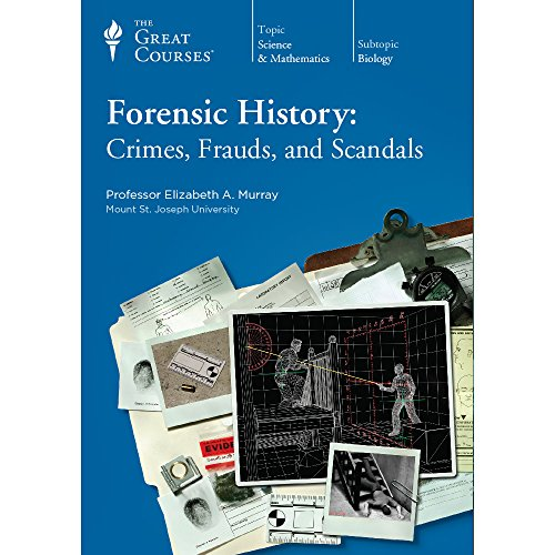 9781629971087: Forensic History: Crimes, Frauds, and Scandals