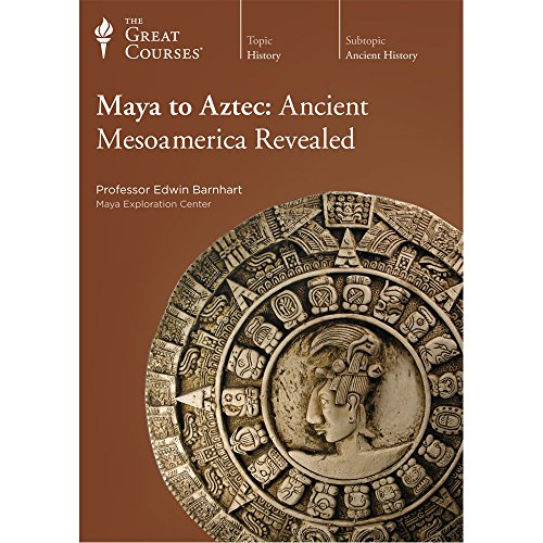 9781629971179: Maya to Aztec: Ancient Mesoamerica Revealed