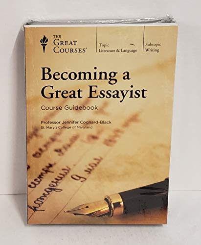 9781629972930: Becoming a Great Essayist