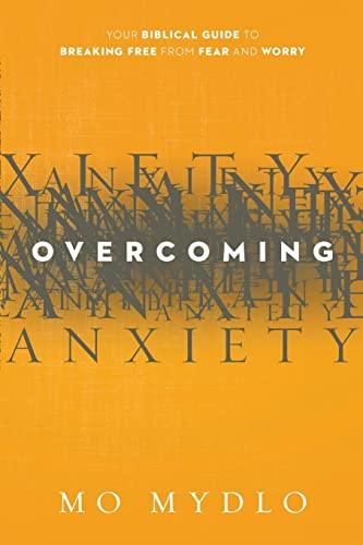 9781629980287: Overcoming Anxiety