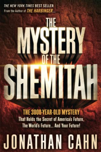 9781629981932: The Mystery of the Shemitah: The 3,000-Year-Old Mystery That Holds the Secret of America's Future, the World's Future, and Your Future!