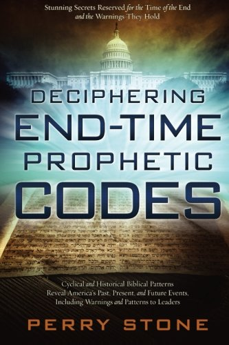 9781629982335: Deciphering End-Time Prophetic Codes