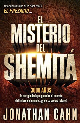 9781629983004: El misterio del Shemitá: 3000 años de antigüedad que guardan el secreto del futuro del mundo... ¡y de su propio futuro! (Spanish Edition)
