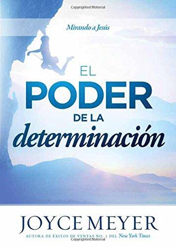 9781629983158: El Poder de la Determinacion: Mirando a Jesus