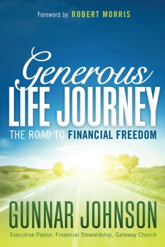 9781629985886: Generous Life Journey: The Road to Financial Freedom
