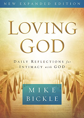 9781629986494: Loving God: Daily Reflections for Intimacy With God