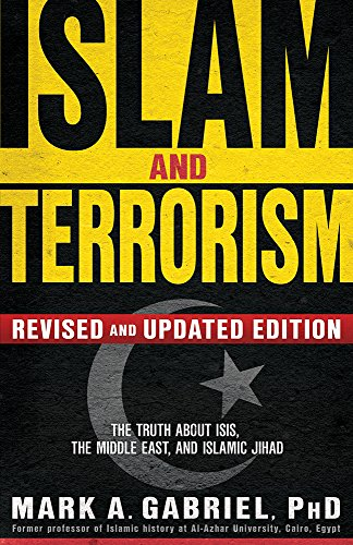 9781629986685: Islam and Terrorism (Revised and Updated Edition): The Truth About ISIS, the Middle East and Islamic Jihad