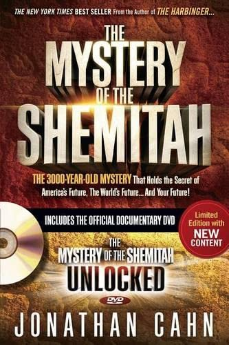 9781629987156: The Mystery of the Shemitah With DVD: The 3,000-Year-Old Mystery That Holds the Secret of America's Future, the World's Future, and Your Future!