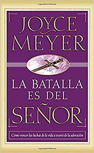9781629988122: La Batalla Es del Senor - Pocket Book: Como Vencer Las Luchas de La Vida a Traves de La Adoracion