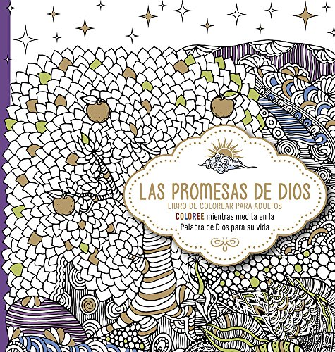 9781629988962: Las promesas de Dios / God's Promises: Coloree mientras medita en la Palabra de Dios para su vida / Color while Meditating on the Word of God for your Life