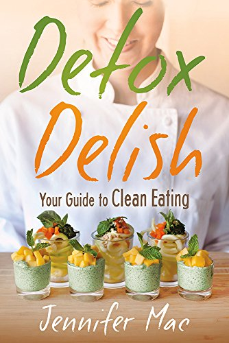 9781629989105: Detox Delish: Your Guide to Clean Eating