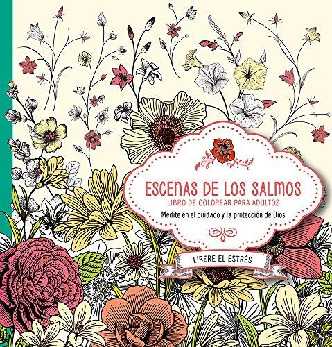 9781629989792: Escenas de los Salmos: Libro de colorear para adultos. Coloree mientras medita en la Palabra de Dios para su vida (Spanish Edition)