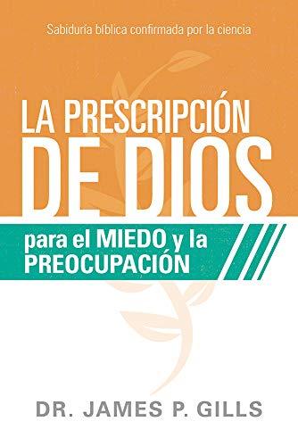 PRESCRIPCION DE DIOS P/ EL MIEDO Y LA PR