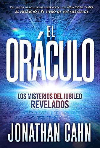 9781629992679: El oráculo / The Oracle: Los misterios del jubileo REVELADOS (Spanish Edition)