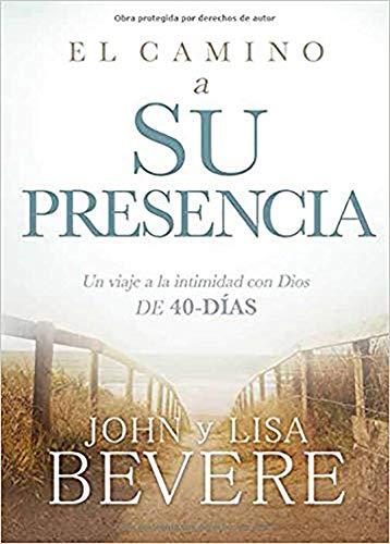 El Camino a Su Presencia / Pathway: John And Lisa