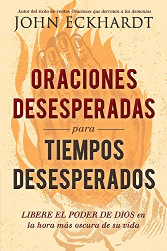 ORACIONES DESESPERADAS P/ TIEMPOS DESESP