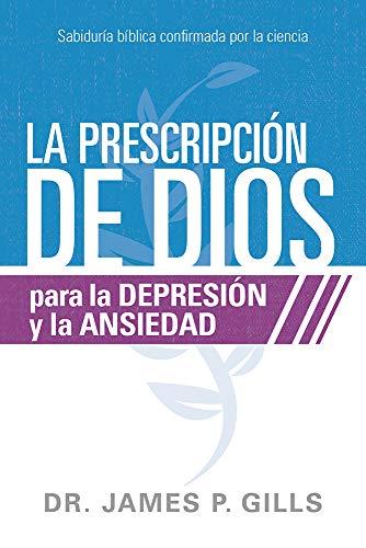 PRESCRIPCION DE DIOS P/LA DEPRESION Y AN