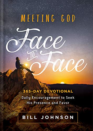 9781629995816: Meeting God Face to Face: Daily Encouragement to Seek His Presence and Favor