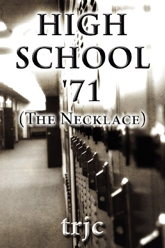 9781630000387: High School '71 (the Necklace)
