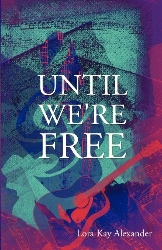 9781630005894: Until We're Free