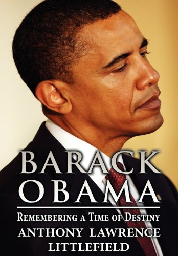 9781630006310: Barack Obama: Remembering a Time of Destiny