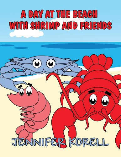 9781630006778: A Day at the Beach with Shrimp and Friends