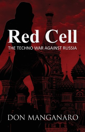 9781630040857: Red Cell: The Techno War Against Russia