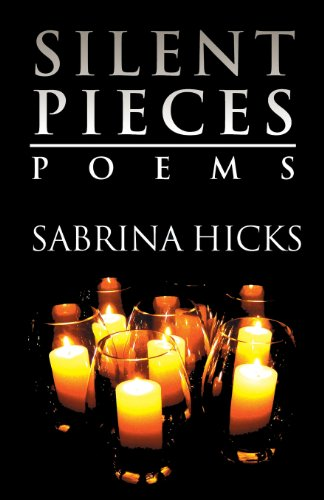 9781630041809: Silent Pieces: Poems