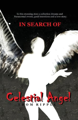 9781630043445: Celestial Angel: In Search of