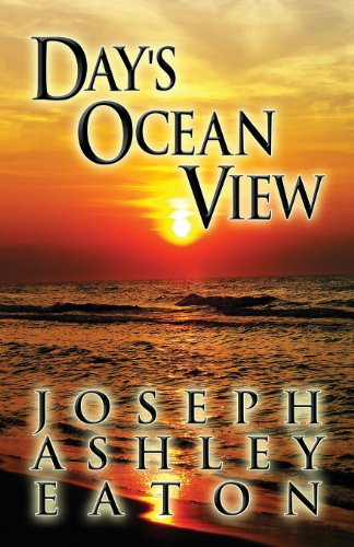 Day s Ocean View (Paperback): Joseph Ashley Eaton