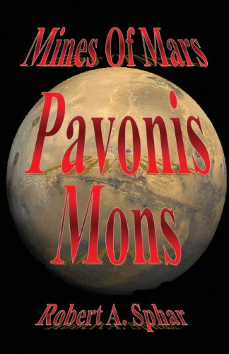 9781630043926: Mines of Mars: Pavonis Mons