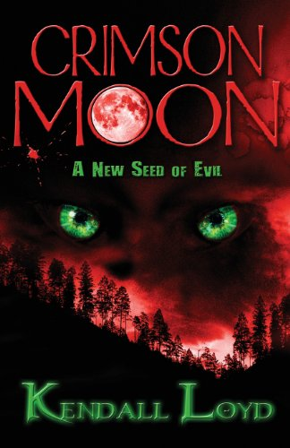 9781630045166: Crimson Moon: A New Seed of Evil