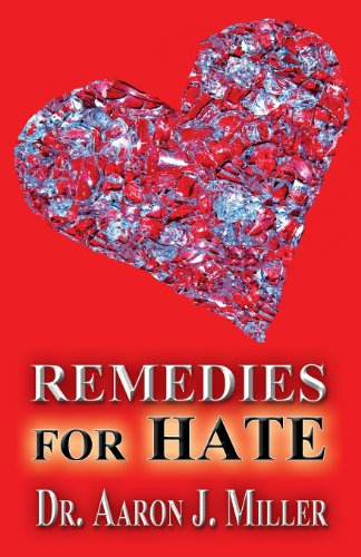 9781630045418: Remedies for Hate
