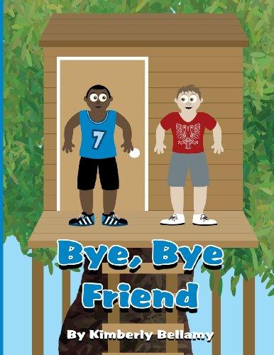 Bye, Bye Friend: Kimberly Bellamy