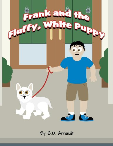 9781630049461: Frank and the Fluffy, White Puppy