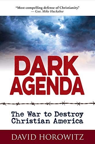 9781630061142: DARK AGENDA: The War to Destroy Christian America