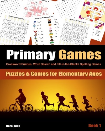 9781630220617: Primary Games Book 1: Crossword Puzzles, Word Search and Fill-in-the-Blanks Spelling Games for Elementary Ages 6-8 (Volume 1)