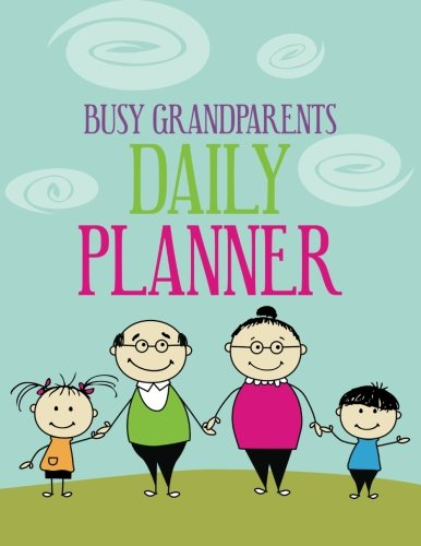 9781630220976: Busy Grandparents Daily Planner (2013 - 2014) (Volume 1)