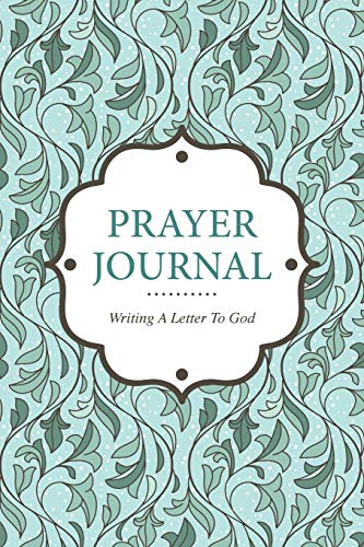 9781630224226: Prayer Journal Writing A Letter to God