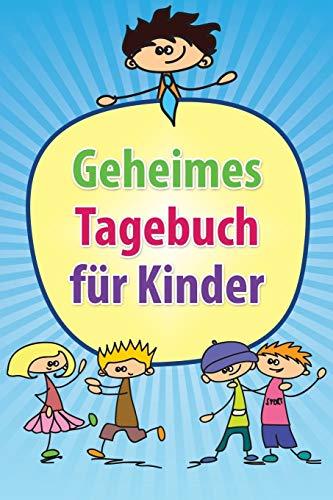 9781630224271: Geheimes Tagebuch für Kinder (German Edition)