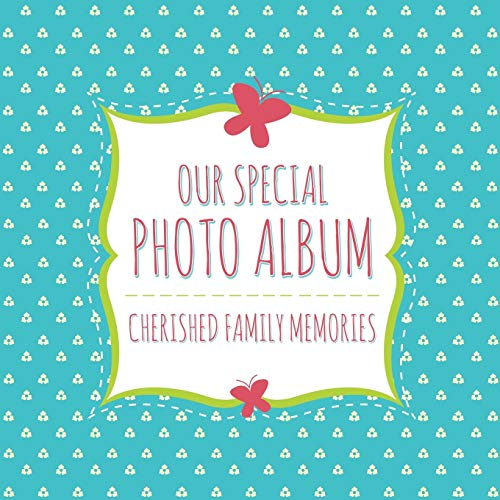 Our Special Photo Album: Cherished Family Memories
