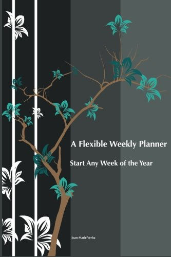 9781630228354: A Flexible Weekly Planner: Start Any Week of the Year
