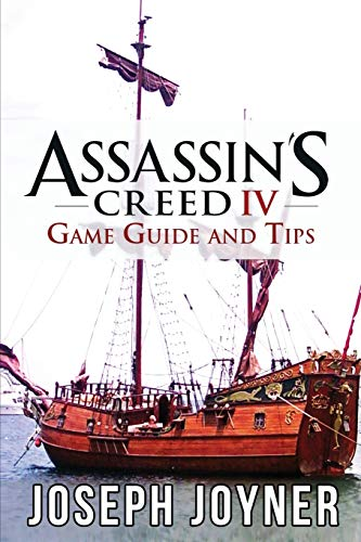 9781630228378: Assassin's Creed 4 Game Guide and Tips