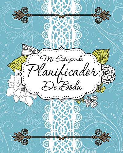 9781630229894: Mi Estupendo Planificador De Boda (Spanish Edition)