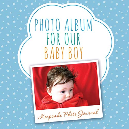 9781630229962: Photo Album for Our Baby Boy: Keepsake Photo Journal